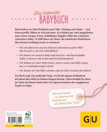 Das Geheimnis zufriedener Babys: Liebevolle Lösungen, damit Ihr Baby ruhiger schläft und weniger weint -