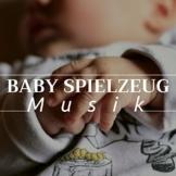 Baby Spielzeug Musik - die besten 25 Wiegenlieder - 1