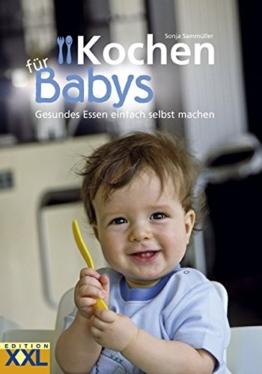 Kochen für Babys: Gesundes Essen einfach selbst machen - 1