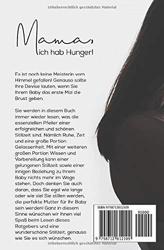 Mama, ich hab Hunger! Ihr mutmachender Stillbegleiter – für eine sorgenfreie Stillzeit - 2