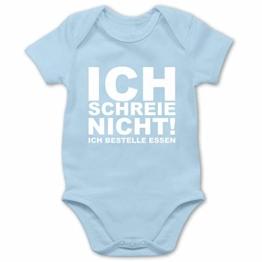 Shirtracer Sprüche Baby - Ich Schreie Nicht, ich bestelle Essen! - 3/6 Monate - Babyblau - Baby Strampler lustig - BZ10 - Baby Body Kurzarm für Jungen und Mädchen - 1