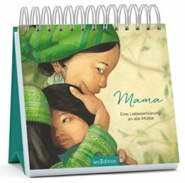 Mama - Eine Liebeserklärung an alle Mütter: Der Aufsteller zum Bestseller mit Zitaten über Mütter, Liebe und Familie, Geschenk Muttertag - 1