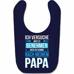 Shirtracer Statement Sprüche Baby - Ich versuche mich zu benehmen aber ich komme nach meinem Papa blau - Unisize - Navy Blau - strampler papa - BZ12 - Baby Lätzchen Baumwolle - 1